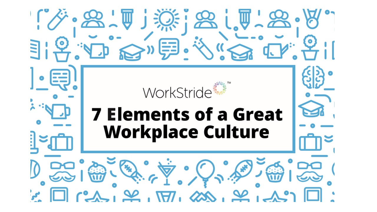 7 Elements of a Great Workplace Culture